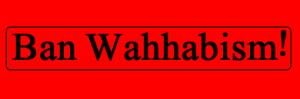 মুসলিম বিশ্বে নৈরাজ্য, অশান্তি ও রক্তপাতের মূল কারণ সৌদি ওয়াহাবি মতবাদ